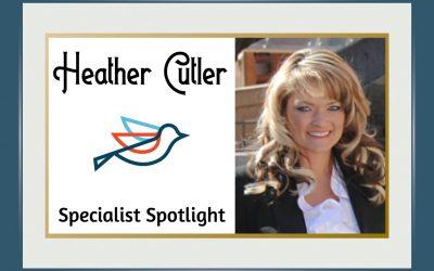 Specialist Spotlight – Heather Cutler